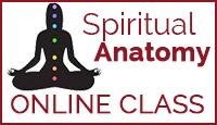 Spiritual Anatomy Online Class